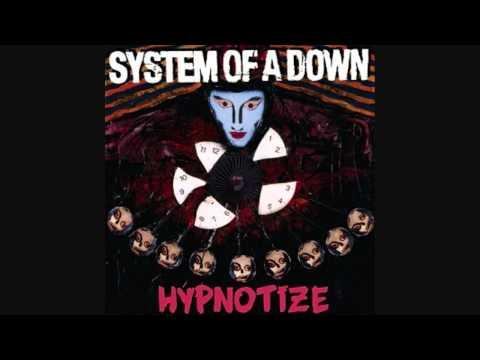 System Of A Down  Hypnotize  Hypnotize  HQ 2005 Lyrics