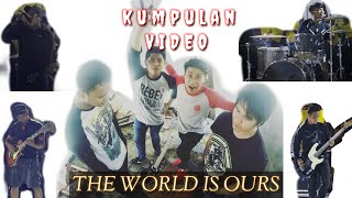 The World is Ours (Kumpulan Video)