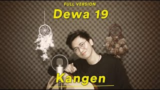Download KANGEN [FULL COVER] - DEWA 19 (Cover Arvian Dwi)