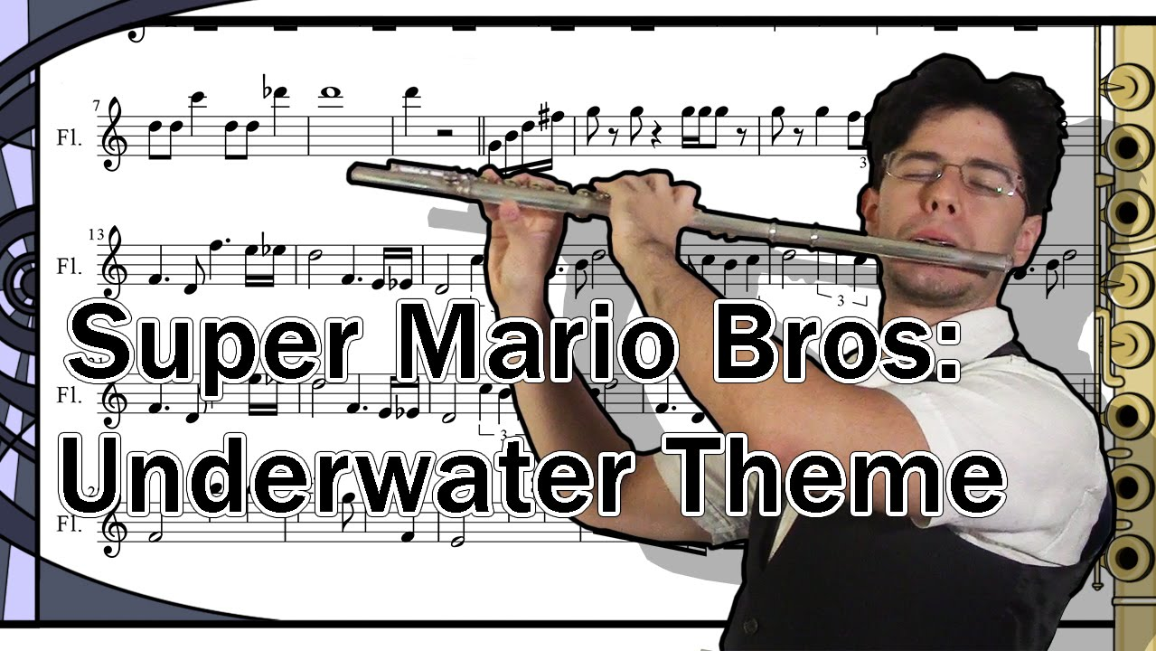 let 39 s play super mario bros underwater theme on flute with sheet music youtube. Black Bedroom Furniture Sets. Home Design Ideas