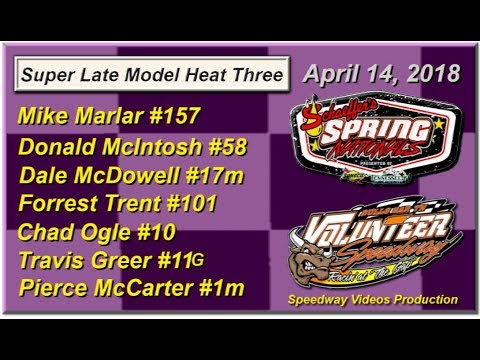 Spring National Series Heat 3 @ Volunteer Speedway April 14, 2018