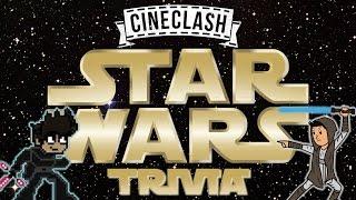 Star Wars Trivia   CineClash Special