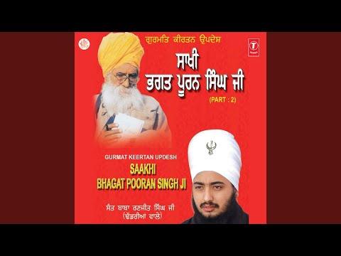 Sakhi Bhagat Puran Singh Ji - Live On 26.02.2007 At Nawan Shehar