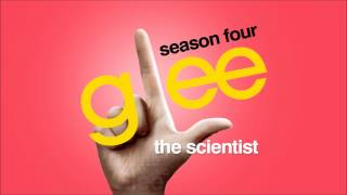The Scientist - Glee [HD Full Studio]