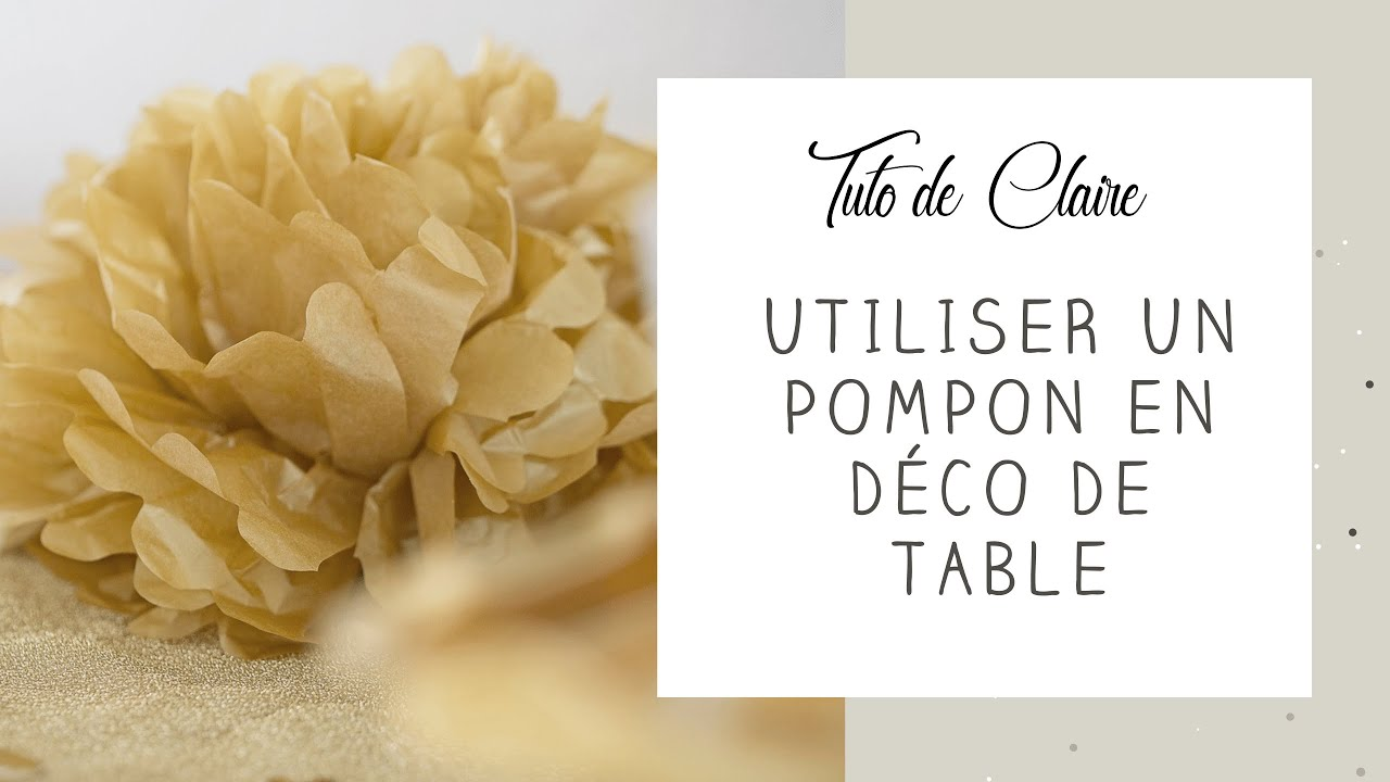 Tuto comment utiliser les pompons de soie en d coration de table id e astuc - Deco de fete pas cher ...