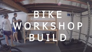 Bike Workshop Build