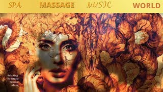 4h. TANTRIC ECSTASY /RELAXING SENSUAL SLEEP MUSIC /SPA MASSAGE MUSIC WORLD