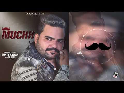 New Punjabi Song - Muchh (Full Song) | Bunty Kalyan | Latest Punjabi Songs 2017