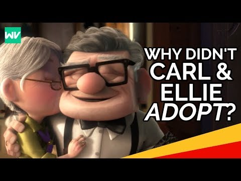 Why Didn't Carl and Ellie Adopt?: Discovering Disney Pixar's UP Theory