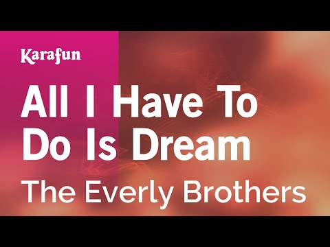 Karaoke All I Have To Do Is Dream - The Everly Brothers *
