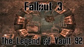 Fallout 3- The Legend of Vault 92