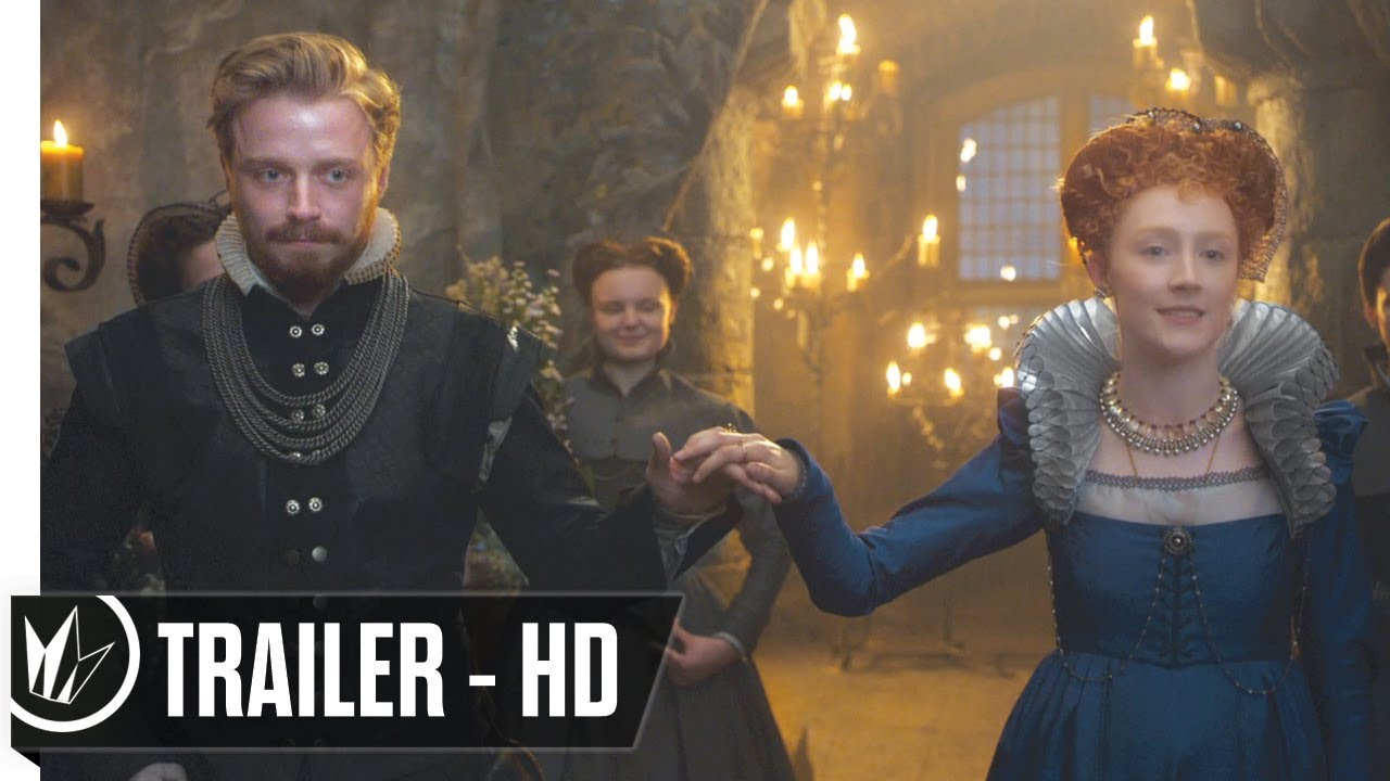 Mary Queen Of Scots Official Trailer 1 2018 Margot Robbie