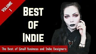 BEST OF INDIE: Volume 1 || Showcasing Small Business & Indie Designers