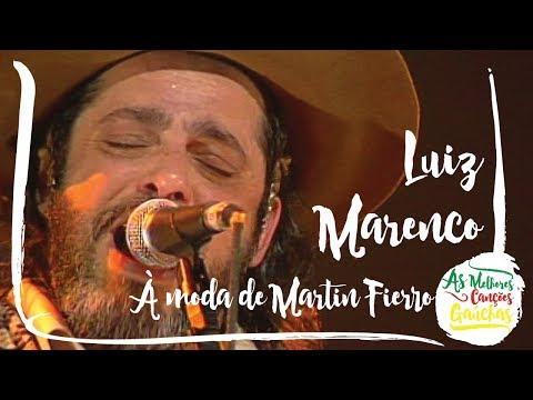 Luiz Marenco - A Moda de Martin Fierro Ao Vivo + Marcello Caminha e Xirú Antúnes - Show Identidade