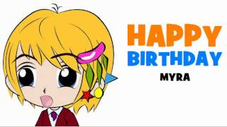 HAPPY BIRTHDAY MYRA!