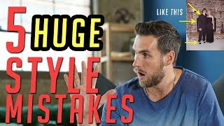 5 Style Mistakes Every Guy Makes & How to Fix Them || Men
