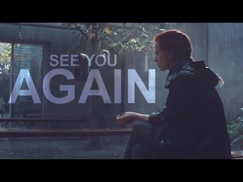 Natasha Romanoff || See You Again