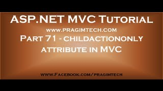 Part 71   childactiononly attribute in mvc