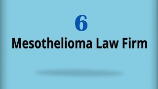 Mesothelioma Law Firm 6