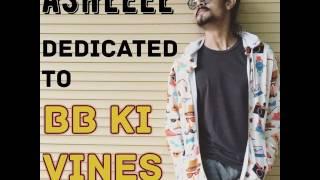 BB Ki Vines-|  Ashleel Funny Dance Rap Song (Desi Hip Hop)