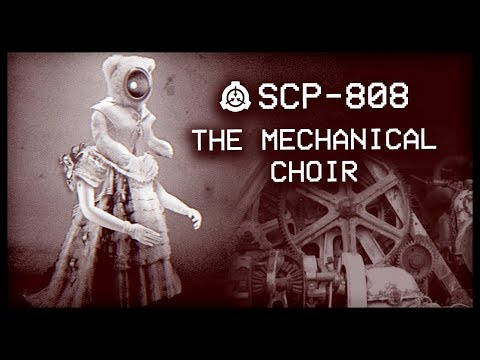 SCP-808 : The Mechanical Choir : Euclid : Clockwork SCP