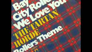 The Tartan Horde (Nick Lowe) - Bay City Rollers, We Love You (1975)