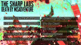 The Sharp Lads - Death By Misadventure [Official Audio]
