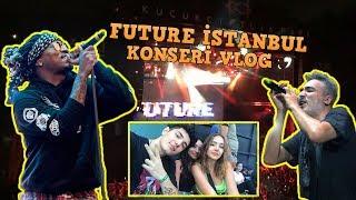 FUTURE KONSERİNİ LOCADA İZLEDİM (KAVGA ÇIKTI) // VLOG