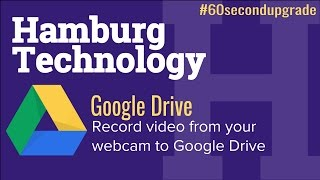 Video 60 Second Upgrade: Record video directly to Google Drive download MP3, 3GP, MP4, WEBM, AVI, FLV Mei 2018
