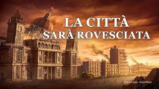 """L'avvertimento di Dio negli ultimi giorni """"La città sarà rovesciata"""" –Trailer ufficiale italiano"""