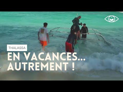 En vacances autrement ! - Thalassa (reportage complet)