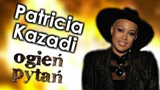 Patricia Kazadi - Ogień Pytań