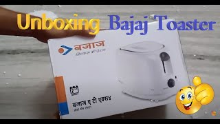 Bajaj Toaster unboxing