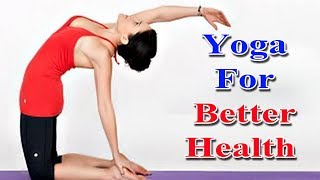 Yoga for Better Healthy Relationship and Diet Tips in English