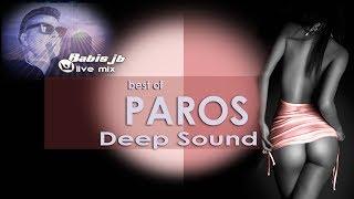 PAROS BEACH Bars & Cafe SUMMER 2018 best of Deep Sound Babis jb live mix