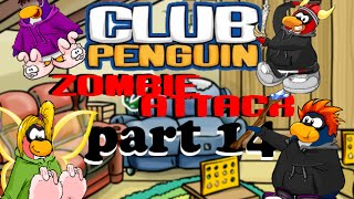 Club Penguin: Zombie Attack Part 14