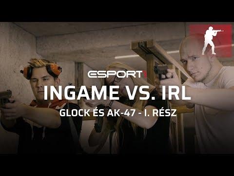 Ingame vs. IRL: Glock és AK47 - I. rész