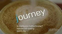 Is Starbucks Coffee Kosher?