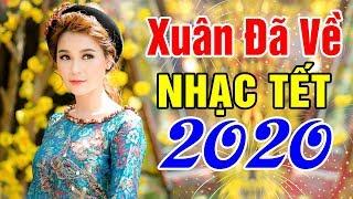 Nhạc Xuân 2020 Remix Lan Tỏa Khắp Đất Trời - LK Nhạc Tết DJ Căng Bass Nghe Sướng Tai