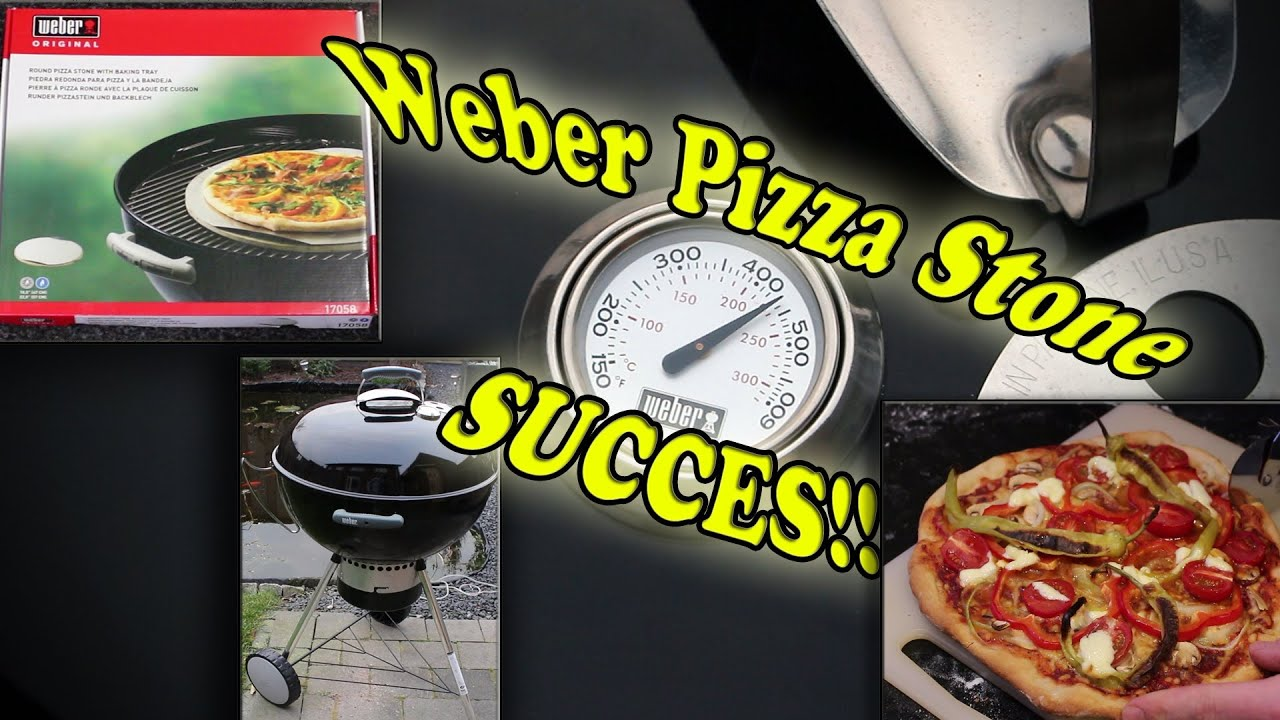 Weber Pizza Stone = GREAT SUCCES! - YouTube
