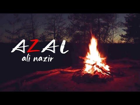Download AZAL - Ali Nazir (Official Lyrical Video)