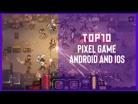 TOP10 GAME PIXEL ANDROID/IOS