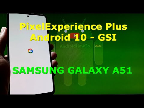 PixelExperience Plus 10 Android 10 for Samsung Galaxy A51