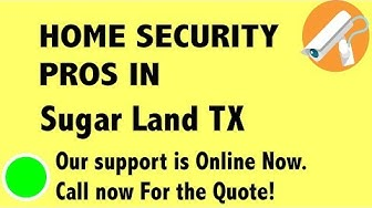 Best Home Security System Companies in Sugar Land TX