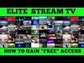 "Elite Stream TV  Watch Like Me | Learn How To Gain ""FREE"" Access!"