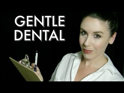 Gentle Dental II (no wave sounds): ASMR Dental Exam Role Pla