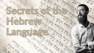 Secrets of the Hebrew Language