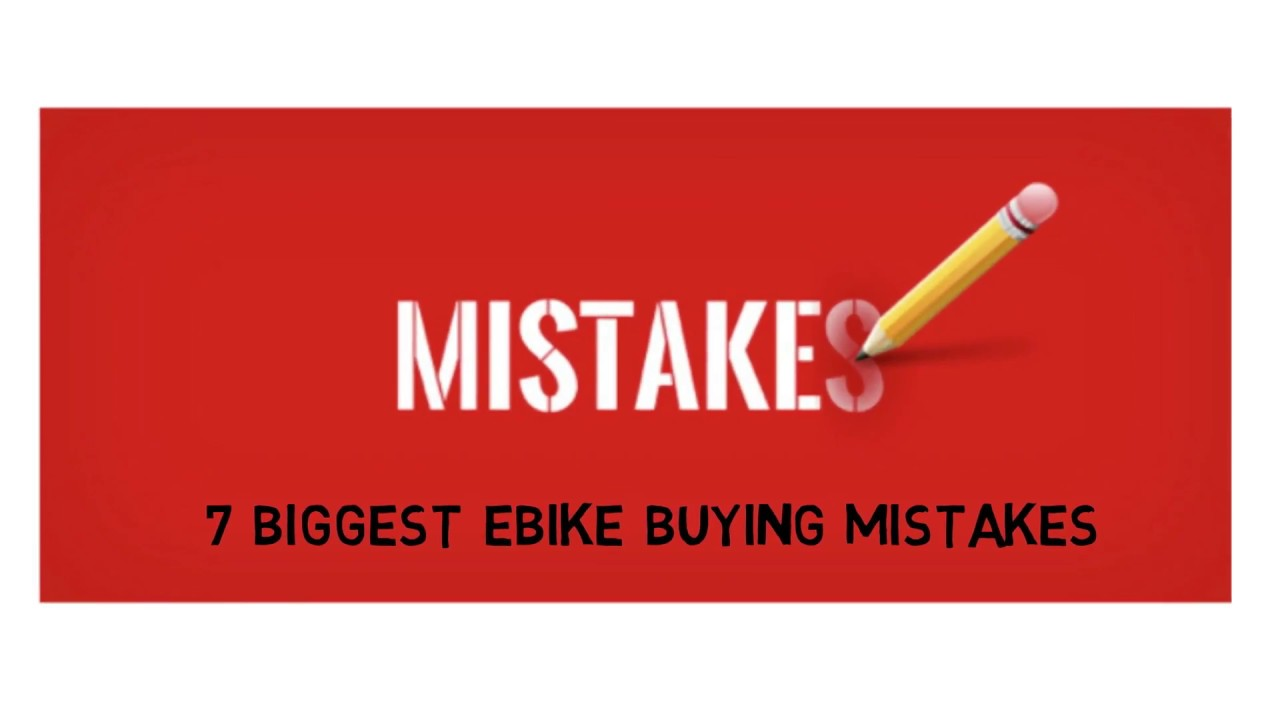 ef7aaf0e9a7 The 7 Biggest Mistakes when Buying an E-Bike - YouTube