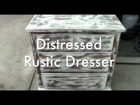 Distressed Rustic Dresser - YouTube