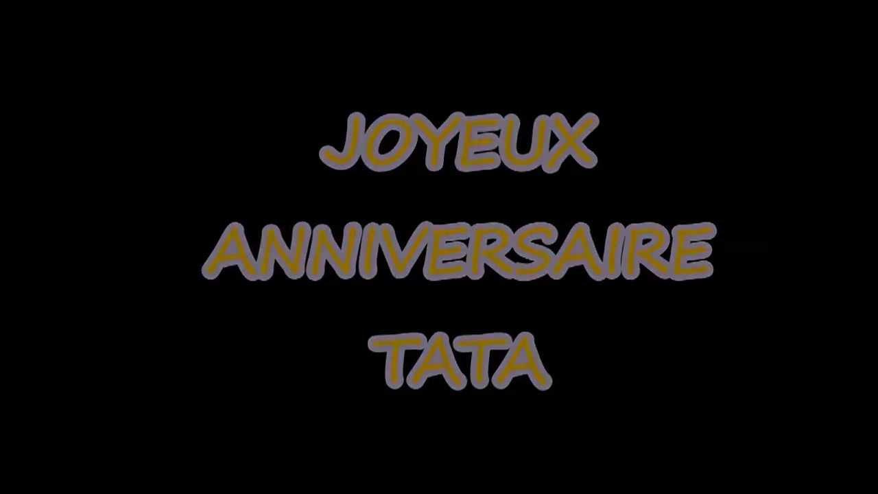 Bon Anniversaire Tata Youtube
